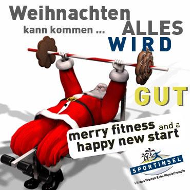. Wir wünschen fitte Weihnachten + a happy new start!